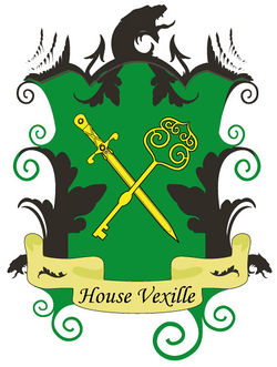 House Vexille is known for its ruthless attitude and its wine.
